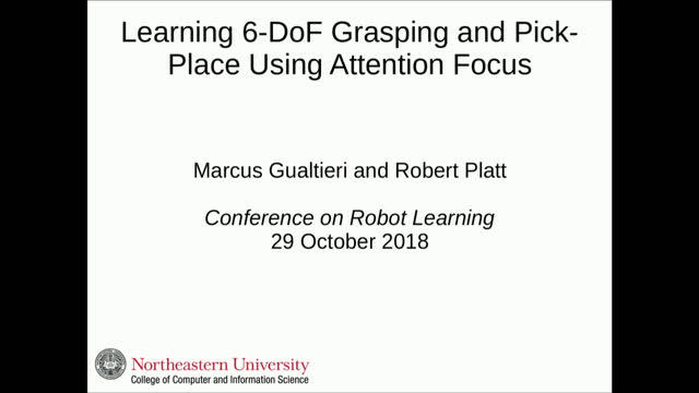 Learning 6-DoF Grasping and Pick-Place Using Attention Focus | ETH